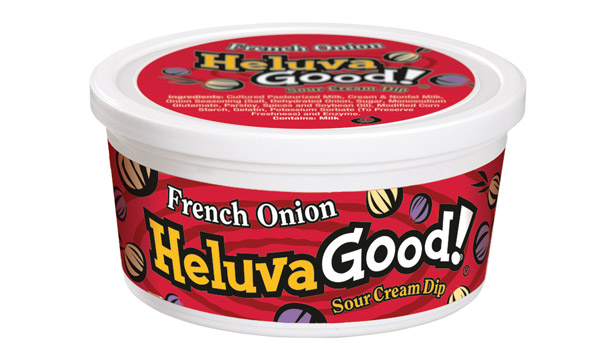 Heluva Good! is a top-selling brand of sour cream dips.