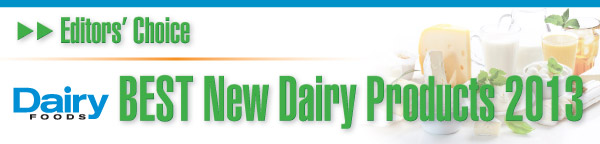 dairy foods best new products of 2013